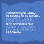 V Conferência Anual de Educação   Programa   Escola de Hotelaria