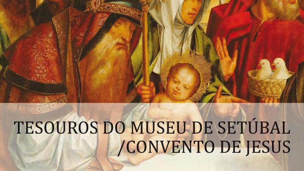Tesouros do Museu de Setúbal