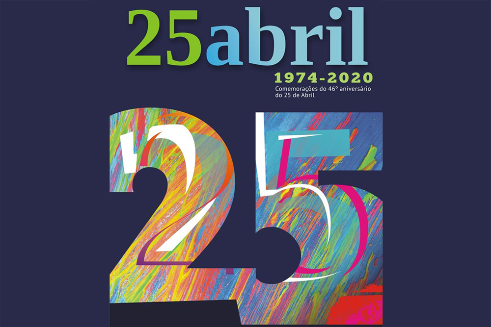 25 de Abril | 46.º Aniversário