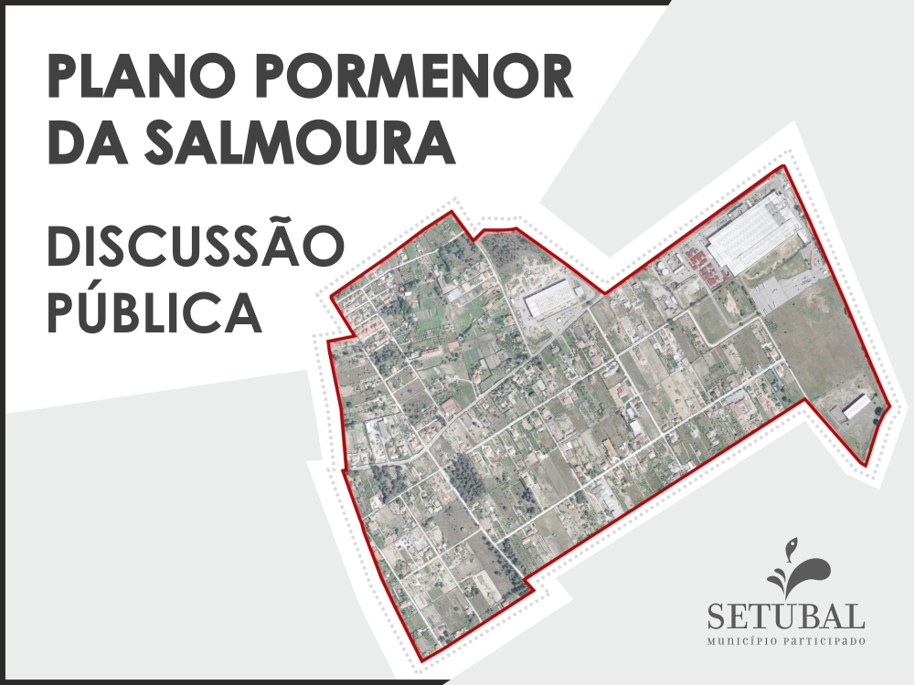 Plano de Pormenor da Salmoura | Discussão Pública
