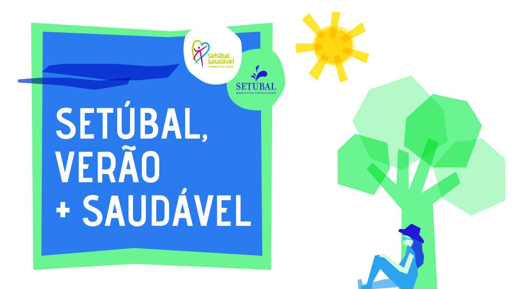 Setúbal Verão + Saudável | banner