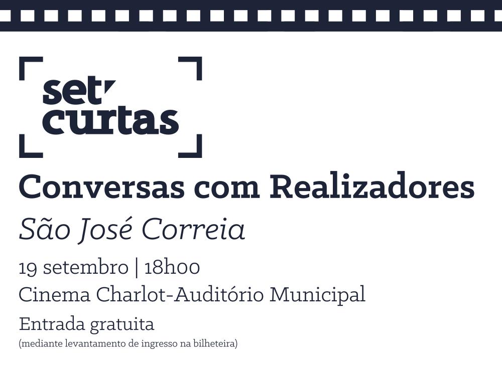 Set'Curtas   Conversas com realizadores   São José Correia